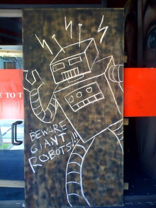 beware giant robots!